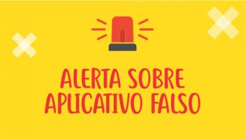Alerta sobre aplicativo falso
