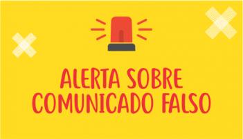 Alerta Sobre Falso Comunicado
